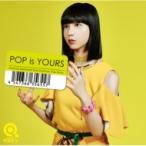 �������ա�Qaijff�� / POP is YOURS �ڽ�����������ס�(+DVD)  ��CD��