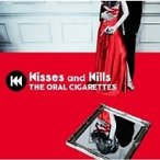 THE ORAL CIGARETTES / Kisses and Kills 【初回盤】(+DVD)  〔CD〕