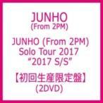 JUNHO (From 2PM) / JUNHO (From 2PM) Solo Tour 2017 ��2017 S / S�� �ڽ�����������ס� (2DVD)  ��DVD��
