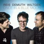 Michel Reis / Marc Demuth / Paul Wiltgen / Once In A Blue Moon ͢���� ��CD��