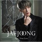 JEJUNG (JYJ) ��������� / Sign / Your Love ���̾��ס� (CD)  ��CD Maxi��