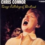 Chris Connor クリスコナー / Sings Lullabys Of Birdland+2 (Uhqcd)   〔Hi Quality CD〕
