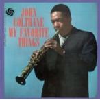 John Coltrane �����ȥ졼�� / My Favorite Things (��Υ������������)�㥸�㥺�����ʥ����ץ�ߥ��ࡦ��