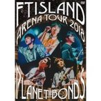 FTISLAND ���եƥ��������� / Arena Tour 2018 -PLANET BONDS- at NIPPON BUDOKAN (DVD)  ��DVD��