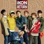 iKON / RETURN (CD+DVD)  ��CD��