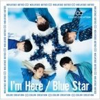 COLOR CREATION / I'm Here  /  Blue Star 【初回限定盤】 (CD+DVD)  〔CD Maxi〕