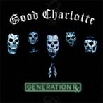 Good Charlotte グッドシャーロット / GENERATION RX 輸入盤 〔CD〕