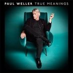 Paul Weller �ݡ��륦���顼 / True Meanings ������ ��CD��