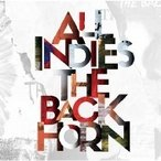 THE BACK HORN バックホーン / ALL INDIES THE BACK HORN  〔CD〕