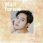 Kim Hyun Joong (SS501 �꡼����) ����ҥ�󥸥�� / Wait for me ��Type-D�� (CD)  ��CD Maxi��