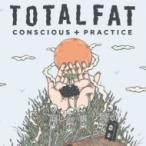 TOTALFAT トータルファット / Conscious+Practice  〔CD〕