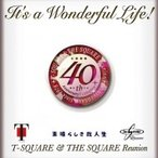 T-square & The Square Reunion / It's A Wonderful Life! (��DVD) ������ ��CD��