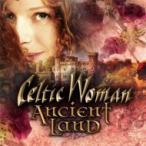 Celtic Woman ����ƥ��å������ޥ� / Ancient Land ͢���� ��CD��