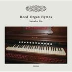 Sonoko Ito (��ƣ���) / Reed Organ Hymns ������ ��CD��