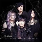 defspiral / TO THE GALAXY -RECONNECT- ��TYPE-B��  ��CD��