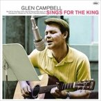Glen Campbell グレンキャンベル / Glen Sings For The King 輸入盤 〔CD〕
