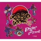 Zapp ���å� / Zapp Vii:  Roger  &  Friends ͢���� ��CD��