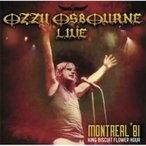Ozzy Osbourne オジーオズボーン / Live Montreal '81 King Biscuit Flower Hour  輸入盤 〔CD〕