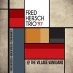 Fred Hersch �ե�åɥϡ����� / Trio '97:  At The Village Vanguard ͢���� ��CD��