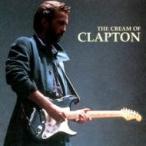 Eric Clapton エリッククラプトン / Cream Of 輸入盤 〔CD〕