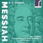 Handel ヘンデル / 『メサイア』声楽&管楽合奏版 デイヴィッド・ヒル&ノルウェー管楽アンサンブル、BBCシン