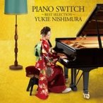 PIANO SWITCH    BEST SELECTION-