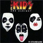Hi-standard ハイスタンダード / THE KIDS ARE ALRIGHT  〔CD〕