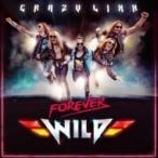 Crazy Lixx クレイジーリックス / Forever Wild 国内盤 〔CD〕