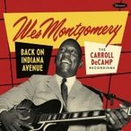 Wes Montgomery ��������� / Back On Indiana Avenue:  The Carroll Decamp Recordings (2CD) ͢���� ��CD��