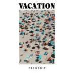 Frenship / Vacation 輸入盤 〔CD〕