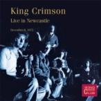 King Crimson キングクリムゾン / Live In Newcastle December 8,  1972 輸入盤 〔CD〕