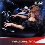 m.o.v.e ムーブ / move super tune -BEST SELECTIONS-  〔CD〕