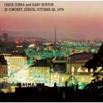 Chick Corea/Gary Burton チックコリア/ゲイリーバートン / In Concert,  Zurich,  October 28,  1979 (Uhqcd)  〔Hi Quality CD〕
