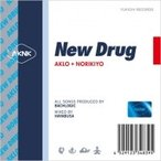 AKLO x NORIKIYO / New Drug  〔CD〕
