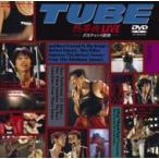 TUBE チューブ / 熱帯夜LIVE-夕方チャンス到来-  〔DVD〕