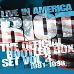 Riot ライオット / Live In America:  The Official Bootleg Box Set Vol.3 1981-1988 (6CD) 輸入盤 〔CD〕