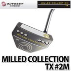 ODYSSEY パター MILLED COLLECTION TX #2M (長さ:34インチ)(メール便不可)(ラッピング不可)