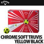 Callaway ゴルフボール CHROME SOFT TRUVIS 1ダース(12個入り) イエローブラック 【メール便不可】