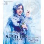 ブルーレイ 花組『A Fairy Tale-青い薔薇の精-』『シャルム!』(S:0270)