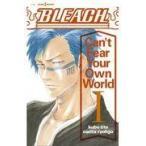BLEACH Can't Fear Your Own World 1/久保帯人