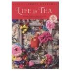 LIFE is TEA