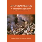 After Great Disasters: An In-depth Analysis of How Six Countries Managed Co