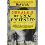 The Great Pretender: The Undercover Mission That Changed Our Understanding