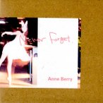 Anne Berry �ʥ��� �٥��/ Never Forget