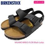 ビルケンシュトック BIRKENSTOCK サンダル レディース 女性用 ミラノ ビルコフロー Black(MILANO BIRKO-FLOR 幅狭 ナロー GC034793)