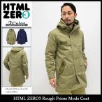 エイチティエムエル ゼロスリー HTML ZERO3 ジャケット メンズ ラフ プライム モッズ コート(Rough Prime Mods Coat アウター)