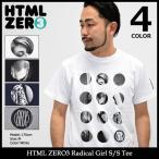 エイチティエムエル ゼロスリー HTML ZERO3 Tシャツ 半袖 メンズ ラディカル ガール(Radical Girl S/S Tee カットソー トップス)
