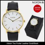 ニクソン nixon 腕時計 メンズ ザ ポーター レザー ゴールド/ブラック 日本限定(The Porter Leather Gold/Black Japan Limited NA10582523)