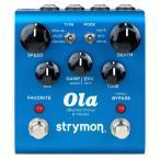 strymon ストライモン / Ola (dBucket Chorus&Vibrato)
