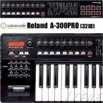 Roland ローランド MIDIキーボードコントローラー A-300PRO-R 32鍵